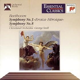 """Beethoven: Symphony No. 3 """"Eroica"""" & Symphony No. 8"""