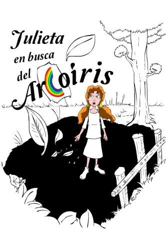 Julieta en busca del arcoiris por Juan Jose Diaz Tellez