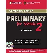 Cambridge English. Preliminary for schools. Student's book. With answers. Per le Scuole superiori. Con CD Audio. Con espansione online: 2