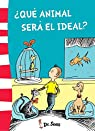 ¿Qué animal será el ideal? par Seuss