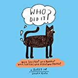 Who Did It?: Boxed set containing Who Sneezed? Who Burped? Who Farted? Who Peed? Who Pooped?
