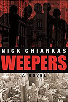 Weepers (English Edition) di [Chiarkas, Nick]