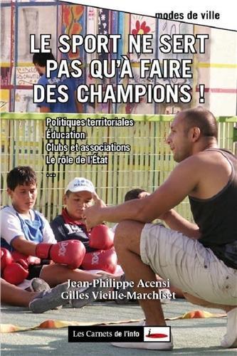 Le sport ne sert pas qu'à faire des champions