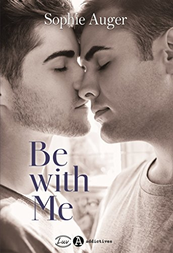 Be with me - teaser (romance M M) (French Edition) book cover