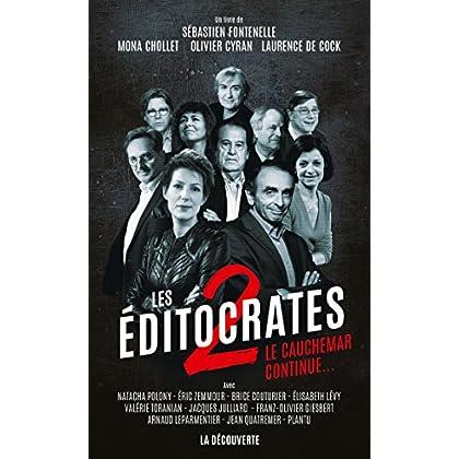Les éditocrates 2 (Cahiers libres)