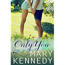 Only You (The Crazy Love Diaries Book 3)