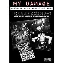Keith Morris My Damage (Camion Blanc)