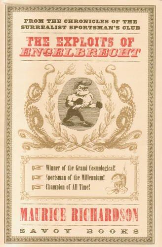 The Exploits of Engelbrecht por Maurice Richardson