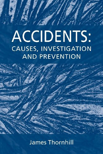 Accidents: Causes, Investigation and Prevention