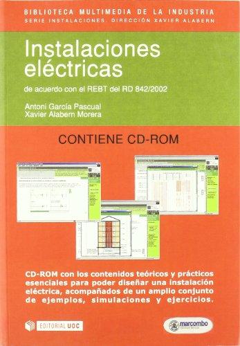 Instalaciones Eléctricas + CD (BIBLIOTECA MULTIMEDIA DE LA INDUSTRIA) por Antoni García Pascual