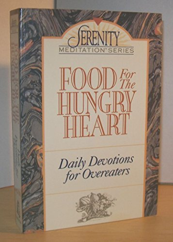 Food for the Hungry Heart: Daily Devotions for Overeaters (Serenity Meditation Series) by Cynthia Rowland McClure (1991-02-02) par Cynthia Rowland McClure