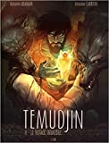 Temudjin - Tome 2 Le voyage immobile (02)