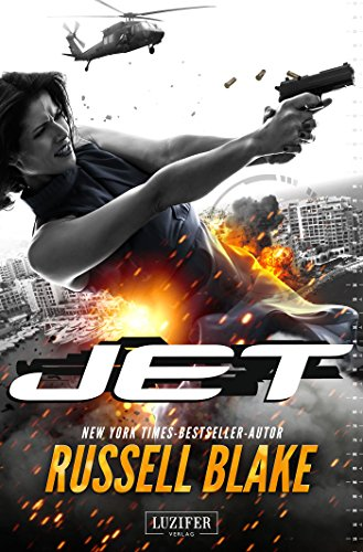 Buchseite und Rezensionen zu 'Jet: New York Times Bestseller Autor Russell Blake (Thriller, Abenteuer, Action, Spannung)' von Russell Blake