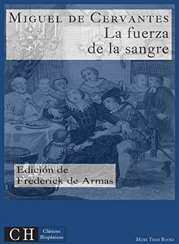 La fuerza de la sangre (Clásicos Hispánicos nº 37) por Miguel de Cervantes