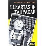 Elkartasun Taupadak (Ikerkuntza Kazetaritza)