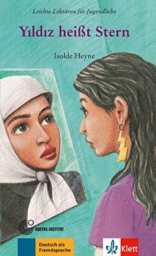Yildiz heisst Stern (Leichte Lektüren) por Isolde Heyne