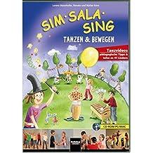 Sim Sala Sing. CD-ROM: Tanzen & Bewegen. Tanzvideos. Pädagogische Tipps und Infos zu 41 Liedern. CD-ROM PC/MAC
