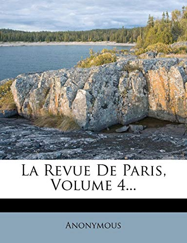 La Revue de Paris, Volume 4... PDF Books