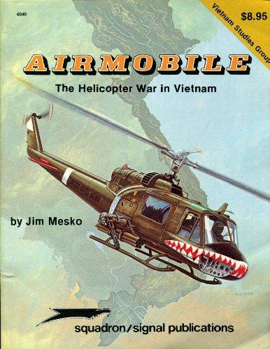Airmobile: The Helicopter War in Vietnam - Vietnam Studies Group series (6040)