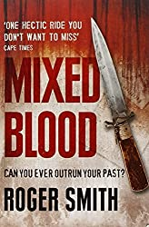 Mixed Blood by Roger Smith (2011-05-12)