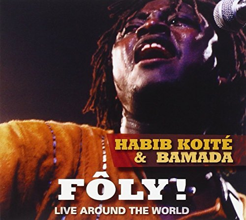 foly-live-around-the-world-by-habib-koite-2004-01-13