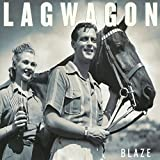 Lagwagon: Blaze (Audio CD)
