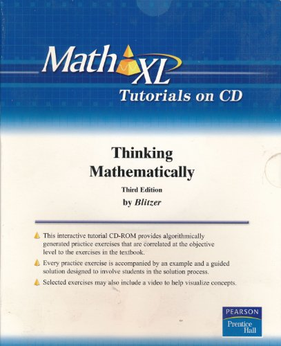 Math XL Tutorials on CD for or Thinking Mathematically