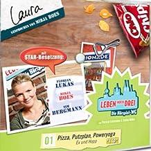 Laura - Pizza, Putzplan, Poweryoga (Leben Hoch Drei 1)