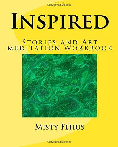 Inspired: Stories and Art meditation Workbook