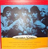 The Early Stones: Legendary Photographs of a Band in the Making 1963-1973 by Terry Southern (1992-07-31)