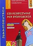 Sommerdeutsch. Vol. A2: Ein rendezvous mit stortebeker. Per la Scuola media