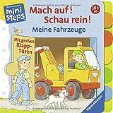 Mach auf! Schau rein! Meine Fahrzeuge: Mit großen Klapp-Türen. Ab 18 Monaten (ministeps Bücher)