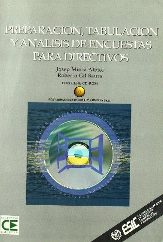 Preparación, tabulación y análisis de encuestas para directivos (Libros profesionales) por Josep Albiol Múria