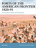 Forts of the American Frontier 1820-91: The Southern Plains and Southwest (Fortress) by Ron Field (2006-11-28)