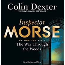 The Way Through the Woods (Inspector Morse Mysteries)