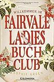 Buchinformationen und Rezensionen zu Willkommen im Fairvale Ladies Buchclub: Roman von Sophie Green