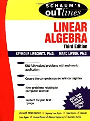 Schaum's Outline of Linear Algebra (Schaum's Outline Series)