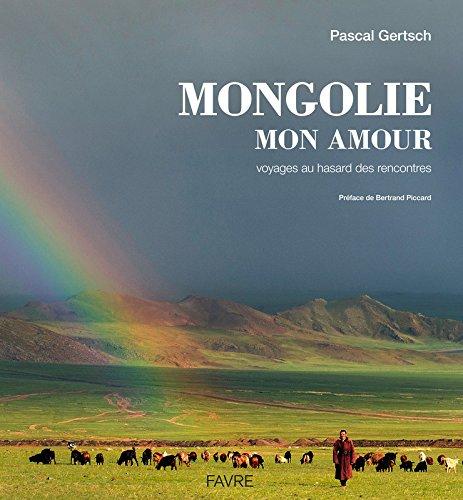 Mongolie mon amour : Voyages au hasard des rencontres par David Coulthard