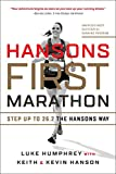 Hansons First Marathon: Step Up to 26.2 the Hansons Way