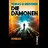 Die Dämonen: Roman (Die Dämonen 1)