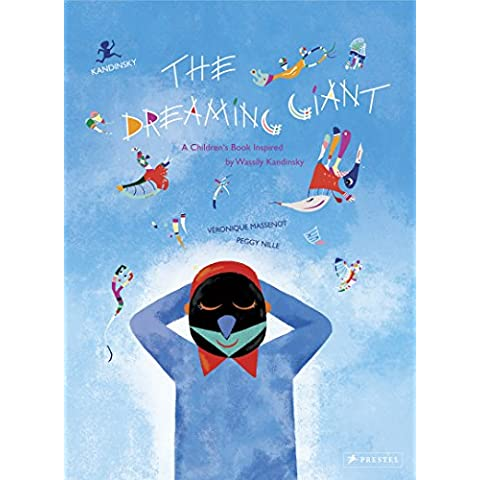 The Dreaming Giant: A Children's Book Inspired by Wassily Kandinsky