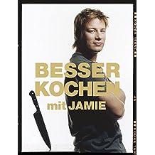 Besser kochen mit Jamie Oliver