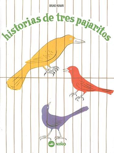 Descargar Libro HISTORIAS DE TRES PAJARITOS: The Special and the General Theory de BRUNO MUNARI