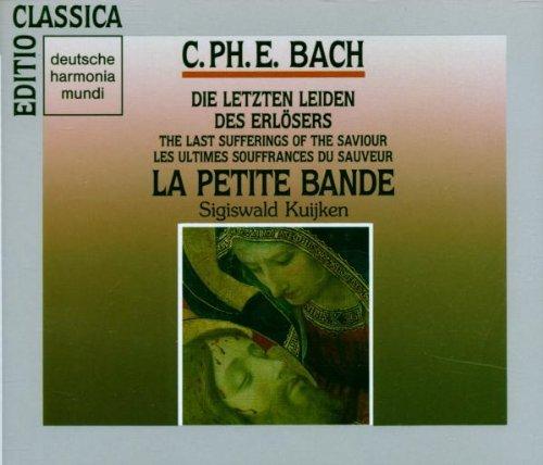 C.P.E. Bach: Die letzten Leiden des Erlösers
