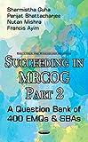 #4: Succeeding in MRCOG: A Question Bank of 400 EMQs & SBAs Part 2