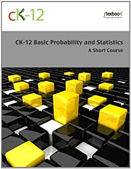 CK-12 Probability and Statistics - Basic (a Short Course) von [CK-12 Foundation]
