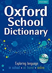 Oxford School Dictionary by Oxford Dictionaries (5-May-2011) Hardcover