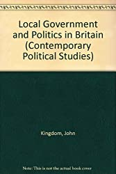 Local Government and Politics in Britain (Contemporary Political Studies)