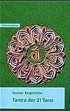 Tantra der 21 Taras - Gonsar Rinpotsche