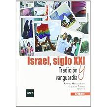 Israel, Siglo Xxi. Tradición Y Vanguardia (Uned (netbiblo))